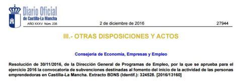 Resolución de 30/11/2016, de la Dirección General de Programas de Empleo, por la que se aprueba para el ejercicio 2016 la convocatoria de subvenciones destinadas al fomento del inicio de la actividad de las personas emprendedoras en Castilla-La Mancha